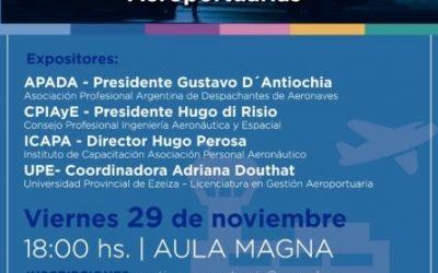 """✈Asistimos a la Jornada organizada por UPE titulada """"El Ejercicio Profesional en Aviación-Operaciones Aeroportuarias""""."""